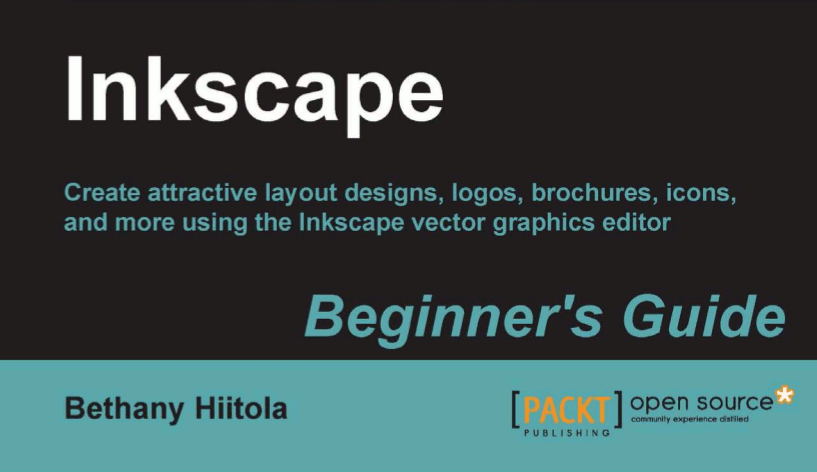 Inkscape: Beginner's Guide, Bethany Hiitola